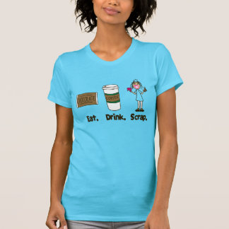 Eat Drink Scrap on Turquoise T-shirts