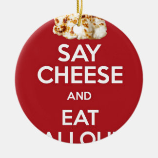 EAT HALLOUMI GREEK CHEESE CERAMIC ORNAMENT