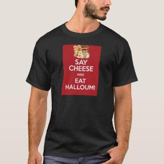 EAT HALLOUMI GREEK CHEESE T-Shirt