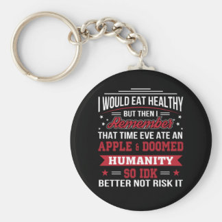 Eat Healthy Eve Ate Apple So Better Diet Key Ring