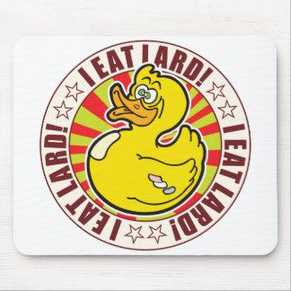 Eat Lard Duck Mouse Pad