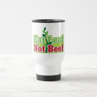 Eat Leaf Not Beef Stainless Steel Travel Mug