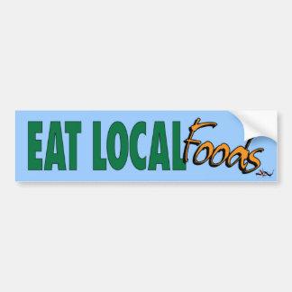 Eat Local ... Foods Bumper Sticker Car Bumper Sticker