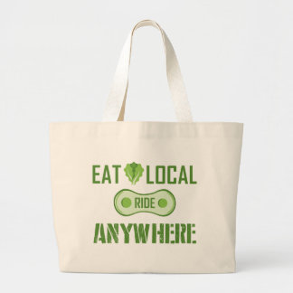 Eat Local, Ride Anywhere Large Tote Bag
