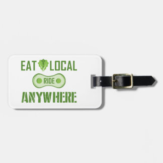 Eat Local, Ride Anywhere Luggage Tag
