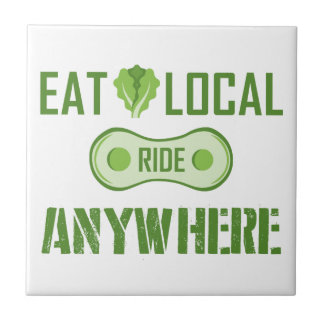Eat Local, Ride Anywhere Tile