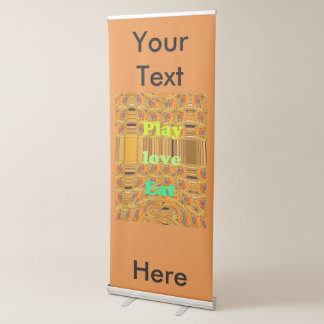 Eat Love Play Retractable Banner