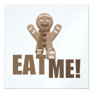 EAT ME! Gingerbread Man - Brown Sepia 13 Cm X 13 Cm Square Invitation Card
