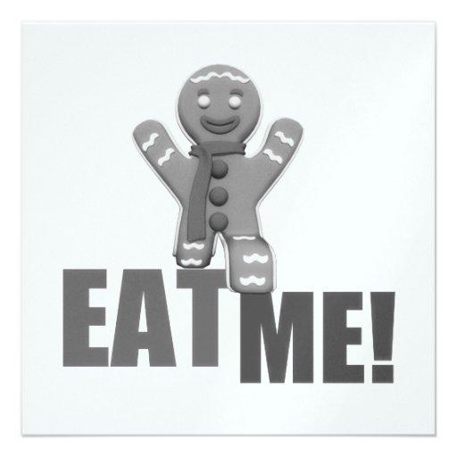 EAT ME! Gingerbread Man - Grey B&W Announcement