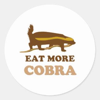Eat more cobra - Honey Badger Round Sticker