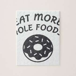 Eat More Hole Foods Jigsaw Puzzle