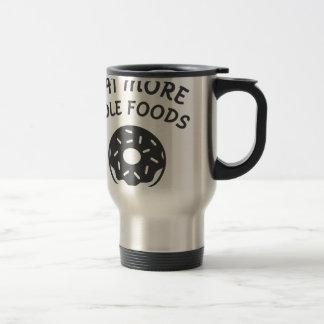 Eat More Hole Foods Travel Mug