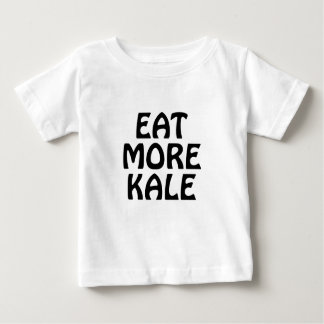 Eat More Kale Baby T-Shirt
