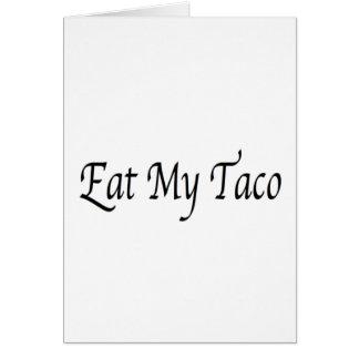 Eat My Taco Card