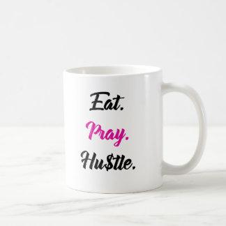Eat. Pray. Hustle Mug