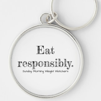 Eat responsibly keychains! Silver-Colored round key ring