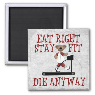 Eat Right - Stay Fit Square Magnet