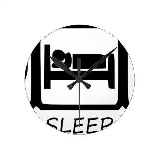 EAT SLEEP11 ROUND CLOCK
