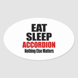 EAT SLEEP ACCORDION OVAL STICKER