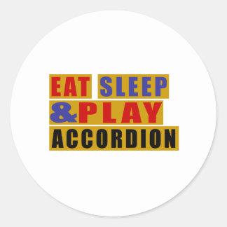 Eat Sleep And Play ACCORDION Round Sticker