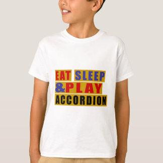 Eat Sleep And Play ACCORDION T-Shirt