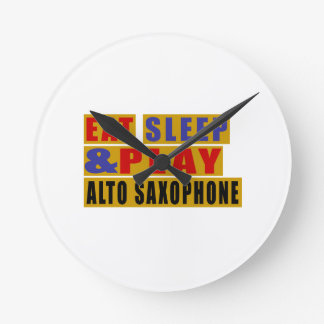 Eat Sleep And Play ALTO SAXOPHONE Clock