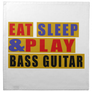 Eat Sleep And Play BASS GUITAR Napkin