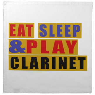Eat Sleep And Play CLARINET Napkin