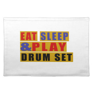 Eat Sleep And Play DRUM SET Placemat