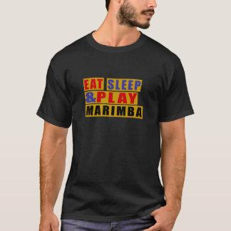 Eat Sleep And Play MARIMBA T-Shirt