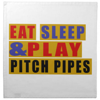 Eat Sleep And Play PITCH PIPES Napkin