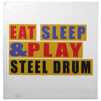 Eat Sleep And Play STEEL DRUM Napkin