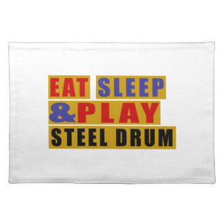Eat Sleep And Play STEEL DRUM Placemat