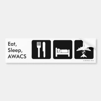 Eat, Sleep, AWACS Bumper Sticker