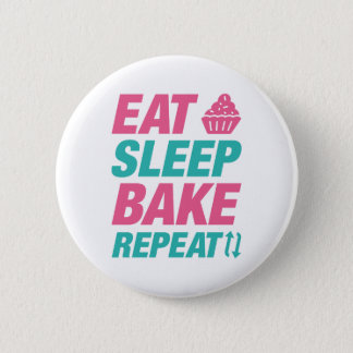Eat Sleep Bake Repeat 6 Cm Round Badge