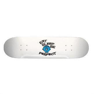 Eat Sleep Be Perfect Skate Deck