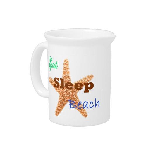 Eat Sleep Beach - Pitcher