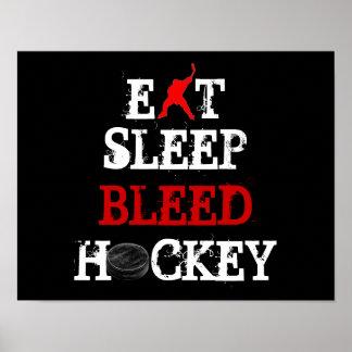 EAT/SLEEP/BLEED/HOCKEY POSTER