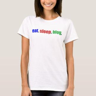 Eat/Sleep/Blog T-Shirt