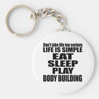 EAT SLEEP BODY BUILDING BASIC ROUND BUTTON KEY RING