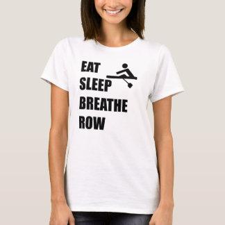 Eat Sleep Breathe Row T-Shirt