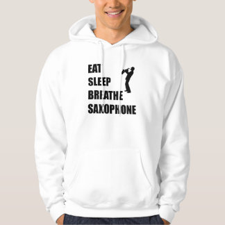 Eat Sleep Breathe Saxophone Hoodie