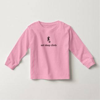 eat sleep climb girl toddler T-Shirt