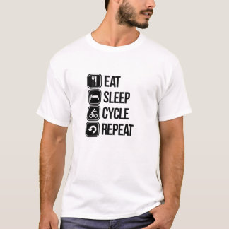 Eat sleep cycle repeat T-Shirt