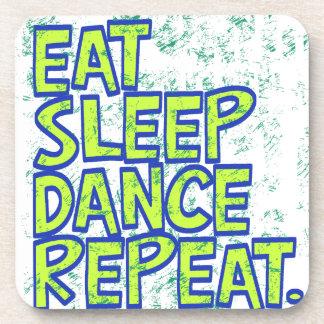 eat sleep dance repeat coaster