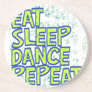 eat sleep dance repeat drink coaster