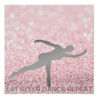 Eat Sleep Dance Repeat Silver Gray Pink Glitter Poster