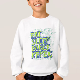 eat sleep dance repeat sweatshirt