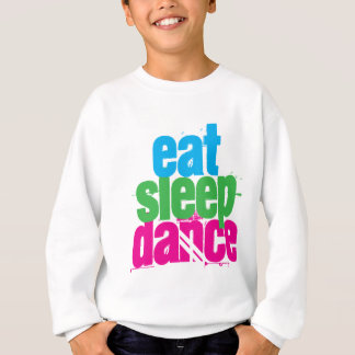 Eat, Sleep, Dance Sweatshirt