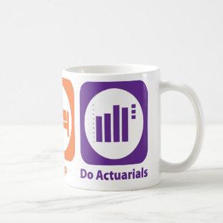 Eat Sleep Do Actuarials Coffee Mug
